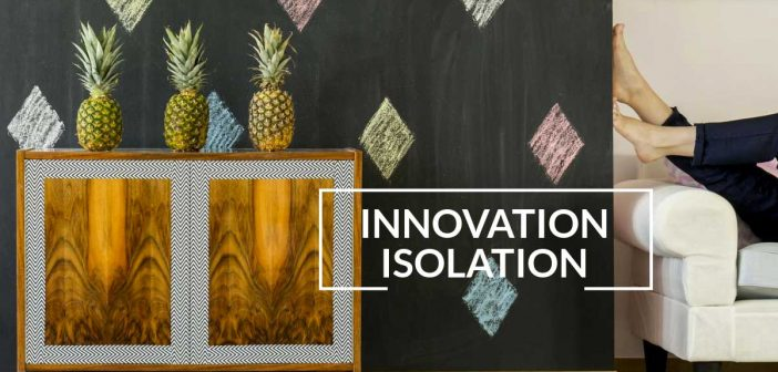 innovation isolation