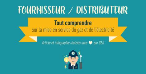 Energie : distributeur vs fournisseur, à chacun son métier !